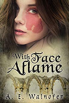 With Face Aflame by A. E. Walnofer