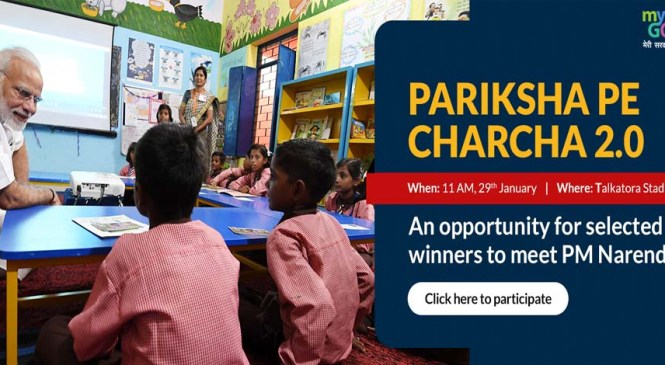 "PM Modi to interact with Students & Teachers in ""Pariksha Pe Charcha 2.0"""