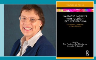 Narrative Inquiries from Fulbright Lecturers: Cross-Cultural Connections in Higher Education