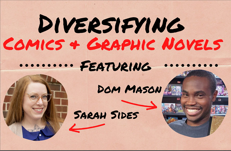 Sarah Sides, Library Assistant, and Dom Mason, Assistant Director of Residence Life, came together to discuss and share their love of this genre and, specifically, the comic writer, Dwayne McDuffie