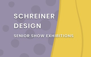 Schreiner Design Senior Show Exhibitions 2020