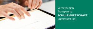Vernetzung & Transparenz Schulewirtschaft unterstützt Sie!