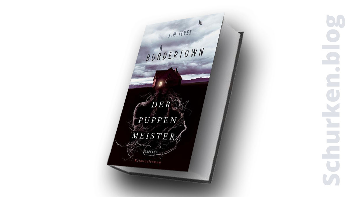 J. M. Ilves: Bordertown - Der Puppenmeister