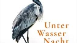 Literaturtipp: Kristina Hauff – Unter Wasser Nacht