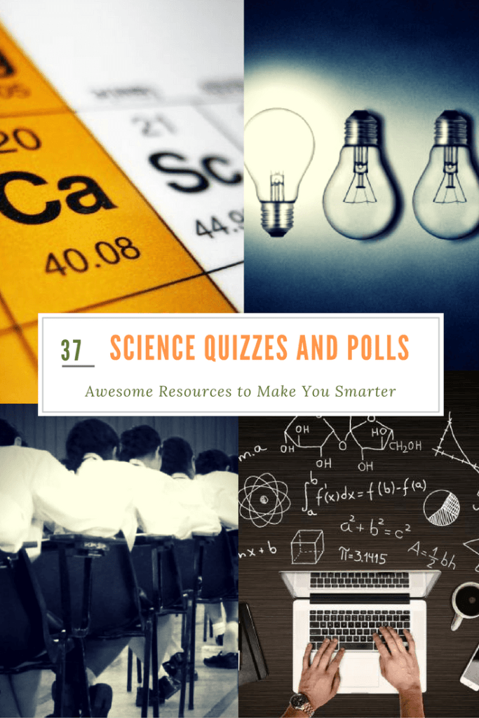 Science Quizzes and Polls: 37 Awesome Resources to Make You Smarter: Science quizzes and polls are an awesome way to test your science knowledge. Visit Science Alcove and find many resources to make you smarter.