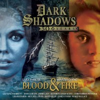 Dark Shadows: Review: Big Finish Audio: 50th Anniversary Special: Blood and Fire