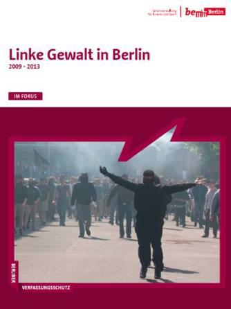 Linke Gewalt in Berlin