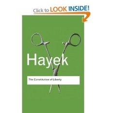 Hayek Constitution of Liberty
