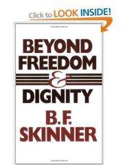 Freedom dignity skinner