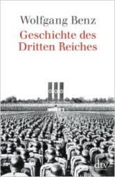 Benz Geschichte des dritten Reiches