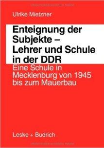 Lehrer und Schule in der DDR