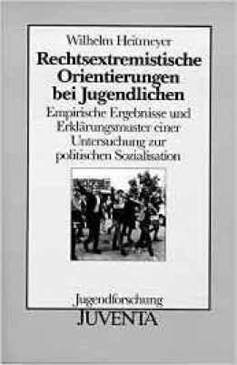 Heitmeyer rechtsextreme Jugendliche