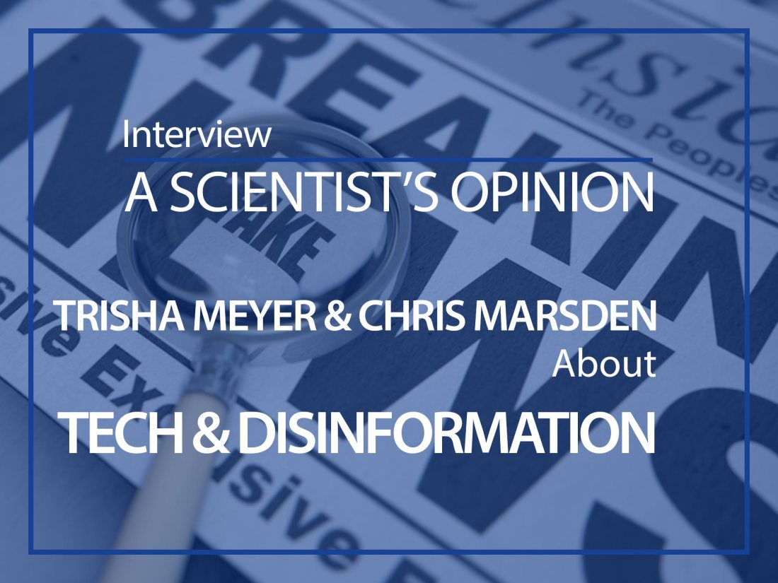 A scientist opinion, Trisha Meyer & Chris Marsden, an ESMH interview