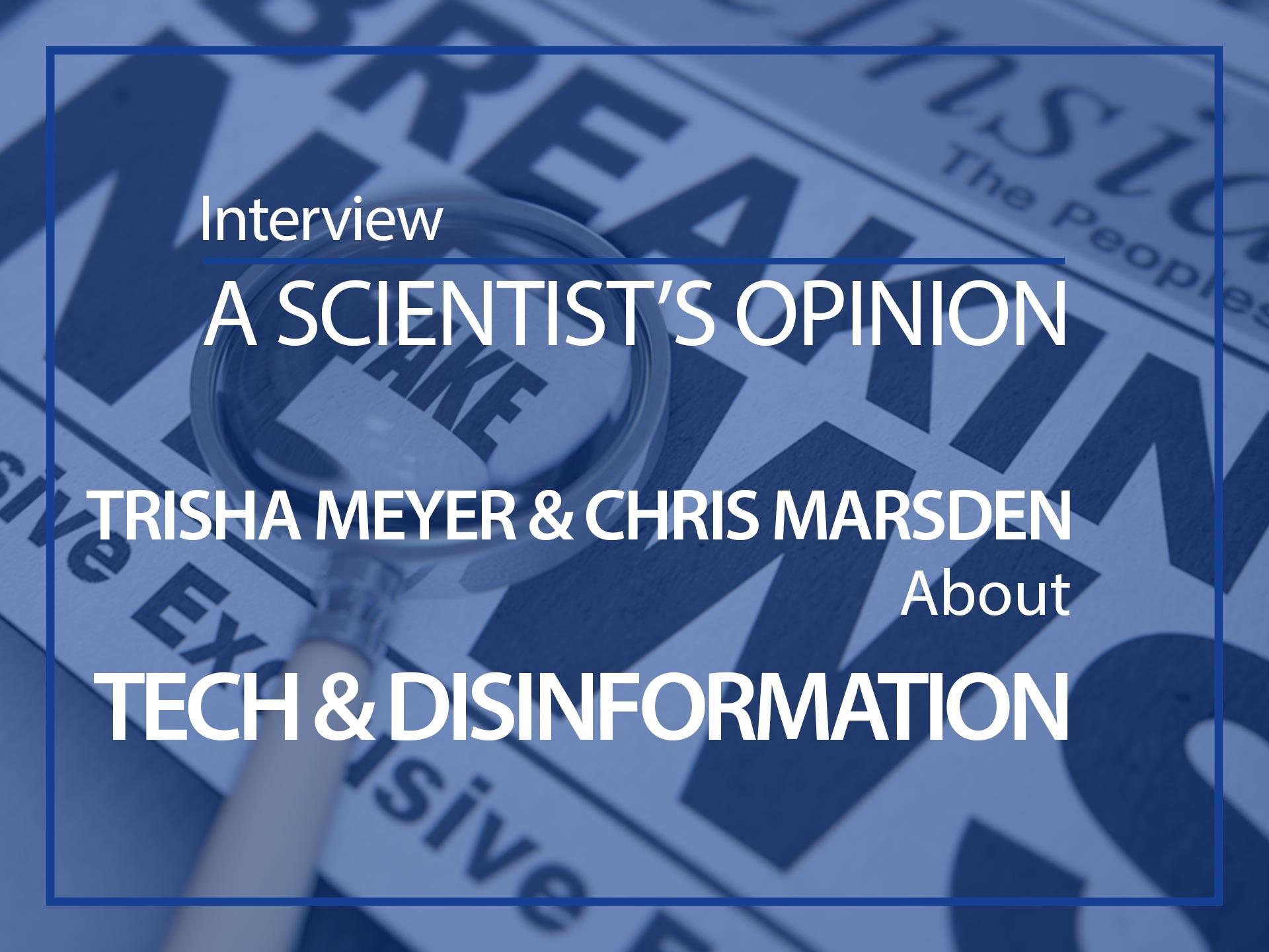 A scientist opinion, Trisha Meyer & Chris Marsden, an ESMH interview