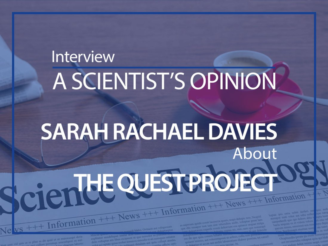 Sarah Rachael Davies Interviewed by Interviewed by Mićo Tatalović about the QUEST Project about the QUEST Project