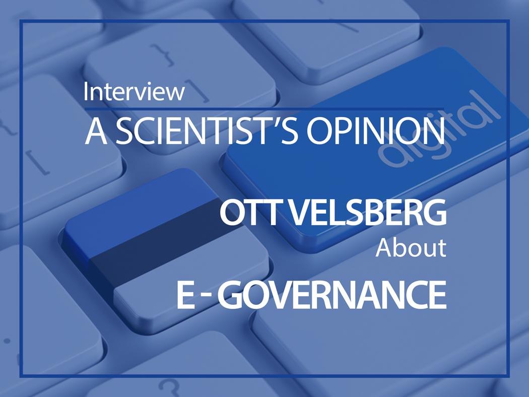 Ott Velsberg ESMH scientists opinion e-governance