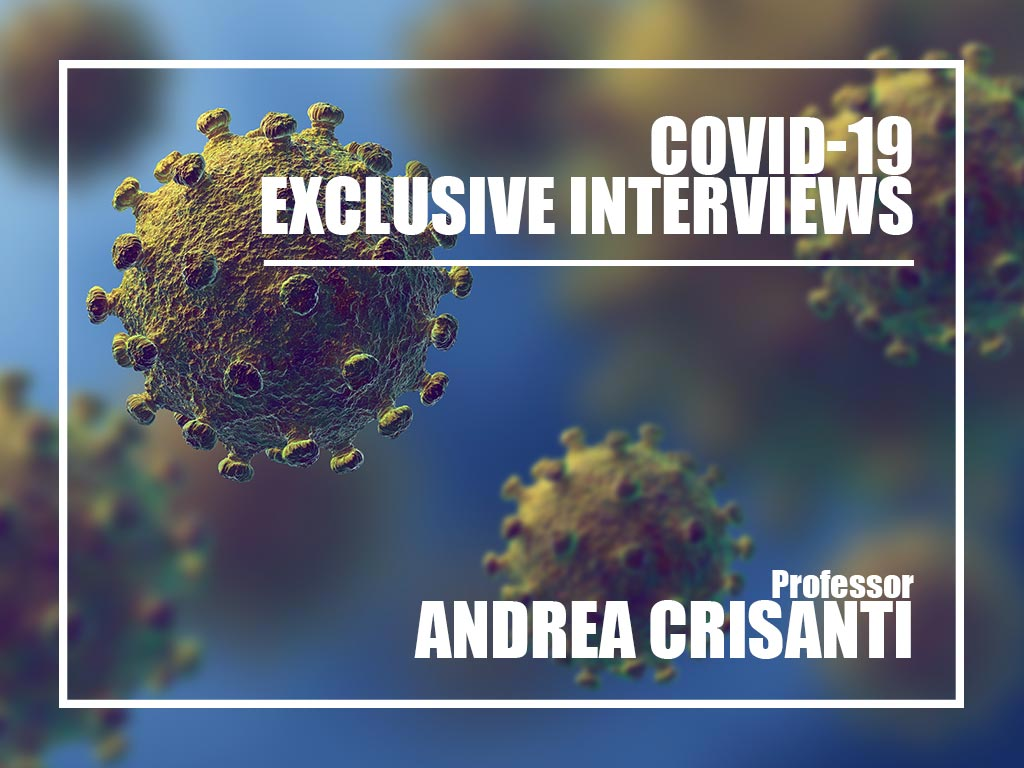 Covid-19 Exclusive interview with Prof. Andrea Crisanti