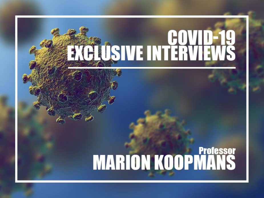 Covid-19 Exclusive interview with Prof. Marion Koopmans