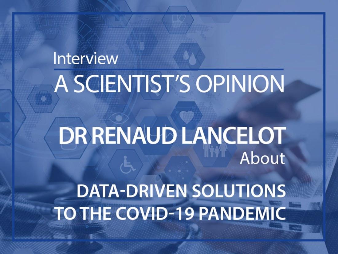 Dr Renaud Lancelot interview