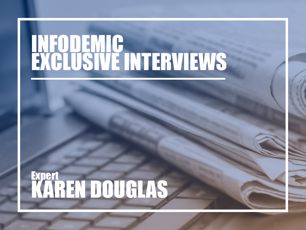 Karen Douglas Infodemic interview