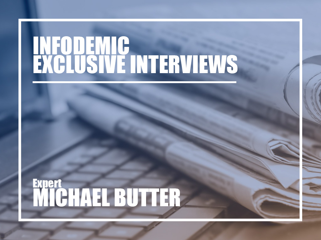 Infodemic Exclusive Interviews Michael Butter