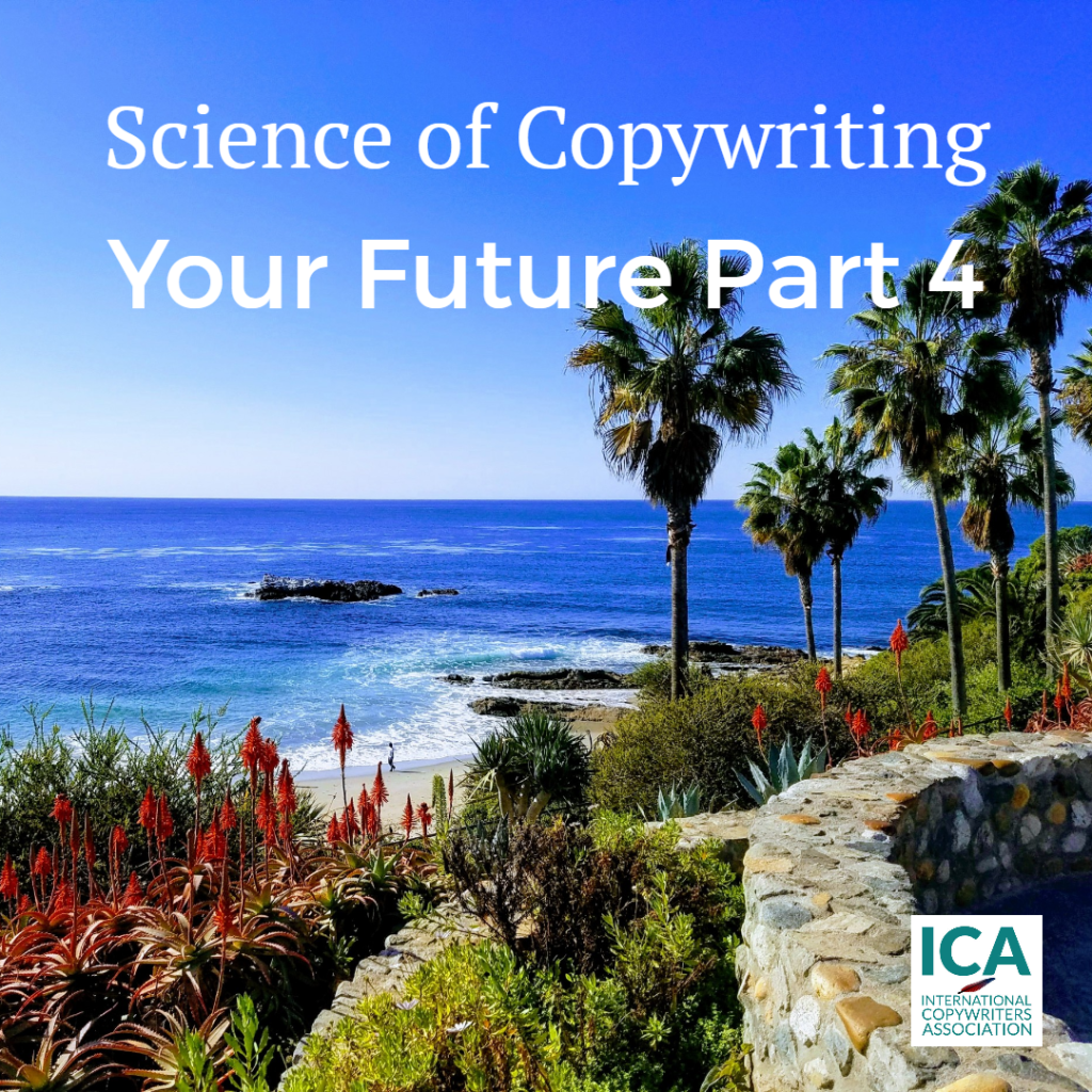 How To Create The Future Part 4 [Copywriting Guides]