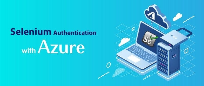 Selenium Authentication with Azure