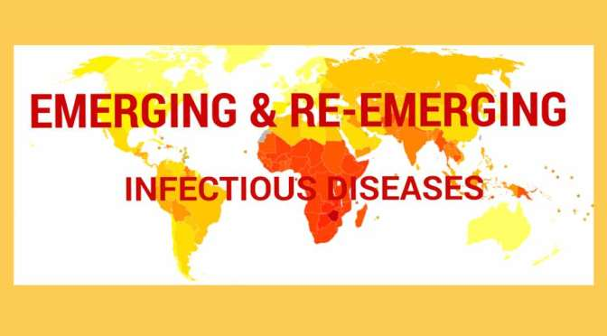 How Diseases are Emerging and Re-Emerging?