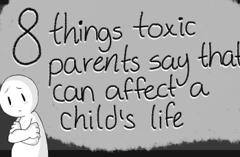 Toxic Things Parents Say To their Children