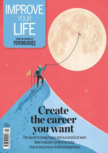 Improve-Your-Life-Issue-1-Create-the-Career-You-Want-October-2020-724x1024 Improve Your Life - Issue 1 - Create the Career You Want - October 2020