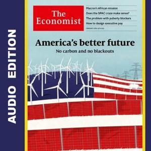 The Economist Audio Edition 20 February 2021