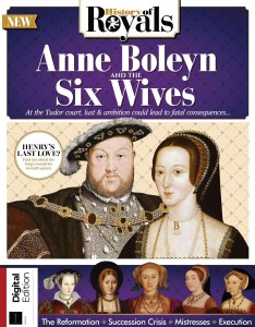 All About History Anne Boleyn and The Six Wives of Henry VIII - June 2021