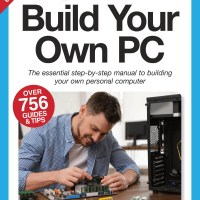 The Complete Building Your Own PC Manual - October 2021