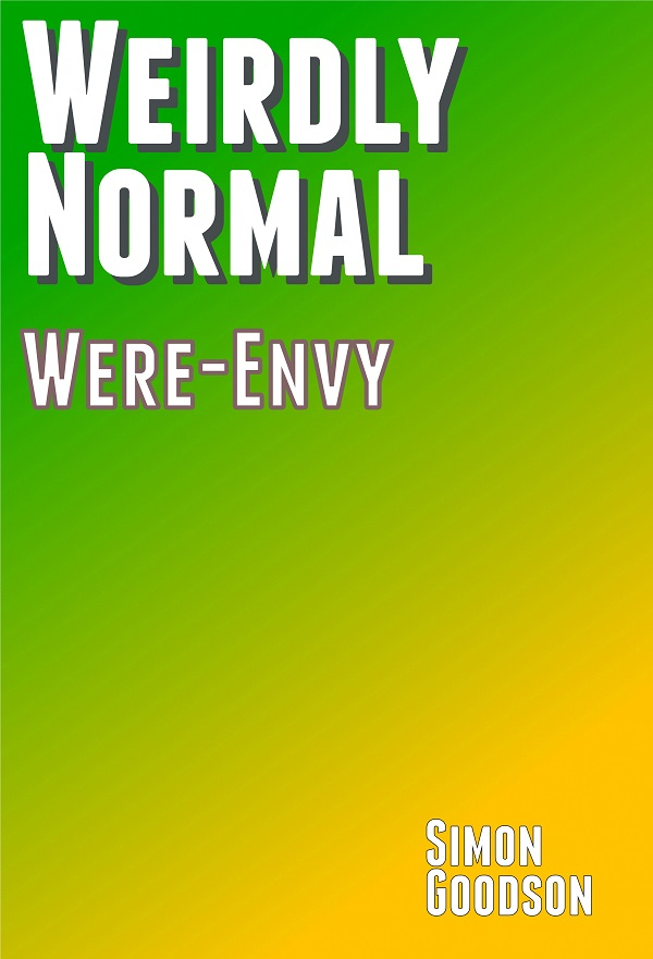 Weirdly Normal - Were Envy