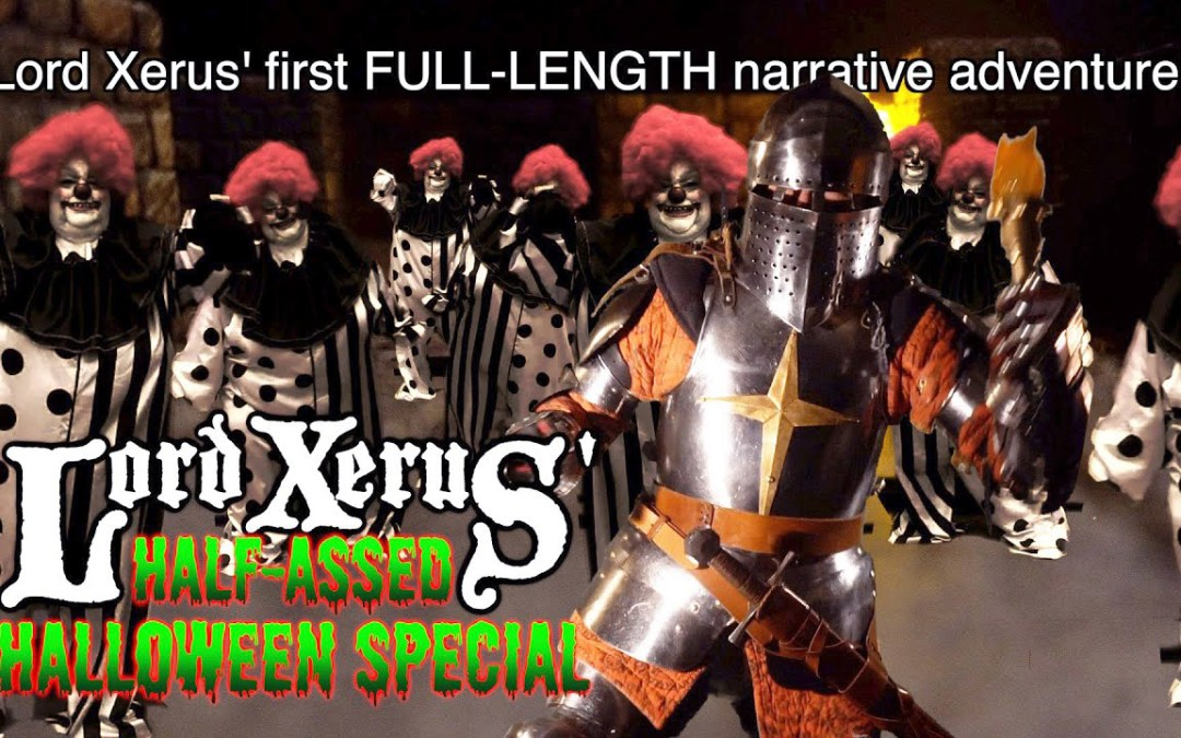 Video of the Day: Lord Xerus' Half-A**ed Halloween Special