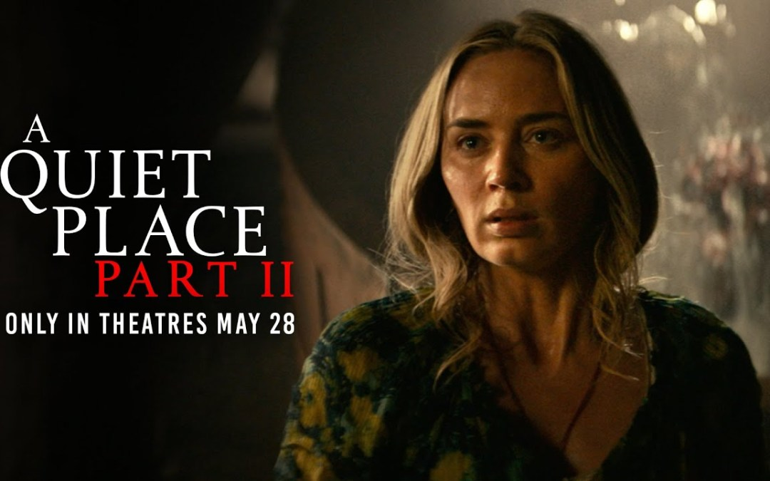 'A Quiet Place Part II' Sets The Tension To Max, Improves on the Original