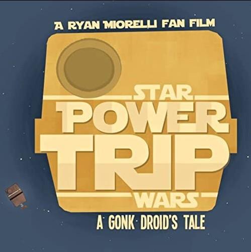 Power Trip: A Gonk Droid's Tale