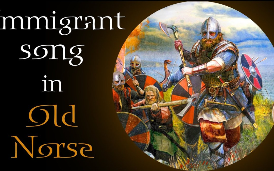 Video of the Day: 'The Immigrant Song', in Old Norse