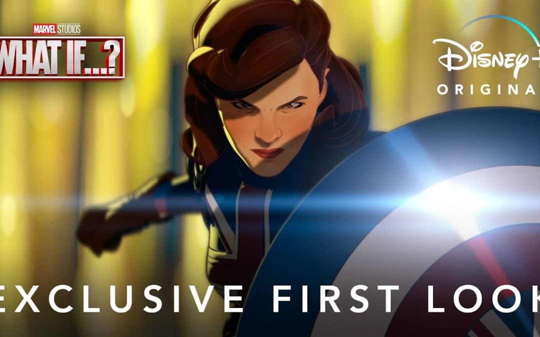 """1st Look: Marvel Studios' """"What If …"""" Trailer"""