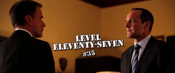 AGENTS OF S.H.I.E.L.D. Fractures Families — LEVEL ELEVENTY-SEVEN 35
