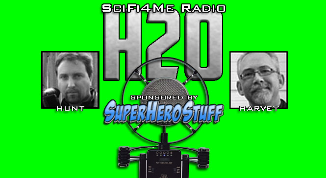 H2O #121: In Which We Discuss CGI vs. Practical Effects