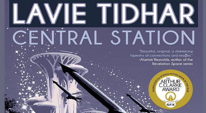 Lavie Tidhar's CENTRAL STATION Wins Campbell Award
