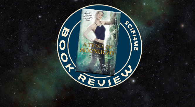 Book Review: A TRACE OF MOONLIGHT – Urban Fantasy That Draws You In