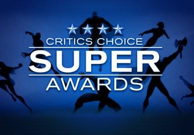 Inaugural Critics Choice Super Awards Announce Nominees