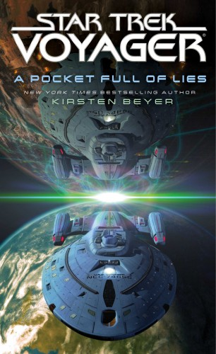 A Pocket Full of Lies by Kirsten Beyer - Star Trek Novels in 2016