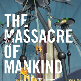 The Massacre of Mankind cover
