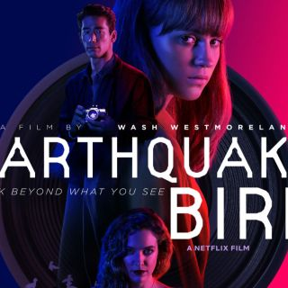 Earthquake Bird poster starring Alicia Vikander