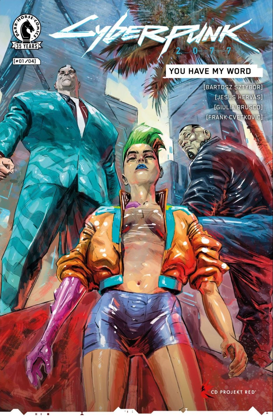 Cyberpunk 2077 YOU HAVE MY WORD #1 cover
