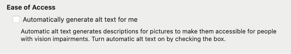 """Ease of Access option in PowerPoint with the checkbox next to """"Automatically generate alt text for me"""" unchecked. See text description for more."""