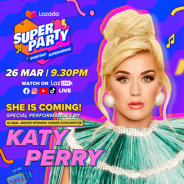 Tune in to LazLive on 26 March to catch Katy Perry and many more celebrity guests from across Asia during Lazada's 9th Birthday Super Party!